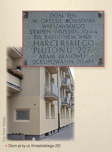 "House by Krasiński 20 Street, plaque says: This house, during the Warsaw Uprising August-September 1944 was the place of battle and bastion of the 227th Home Army scout platoon, ""Żyrafa"" group"
