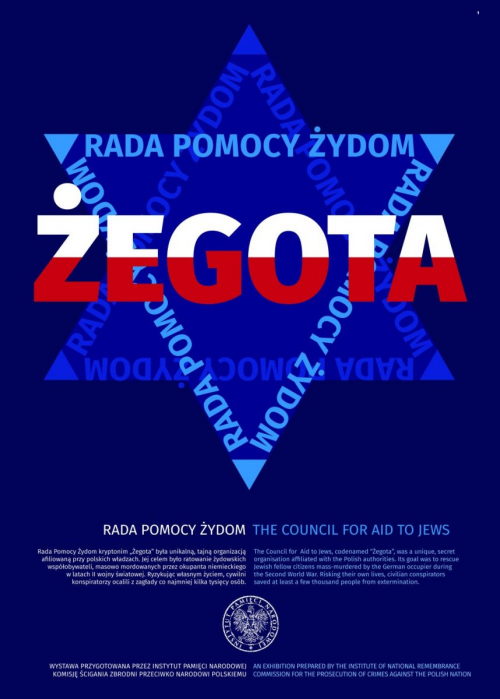 "An exhibition entitled ""Żegota"", prepared in 2017 by the Institute of National Remembrance on the 75th anniversary of the founding of the institution."