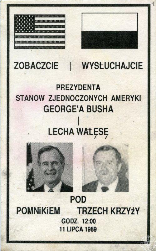 "Leaflet/invitation to the meeting with the US president George Bush and the leader of the NSZZ ""Solidarity"" Lech Wałęsa, on July 11th 1989, in Gdańsk at the Monument for the Fallen Shipyard Workers. (Photo from the collections of the Institute of National Remembrance)"